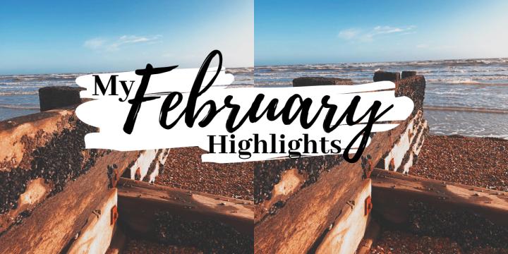 February Highlights