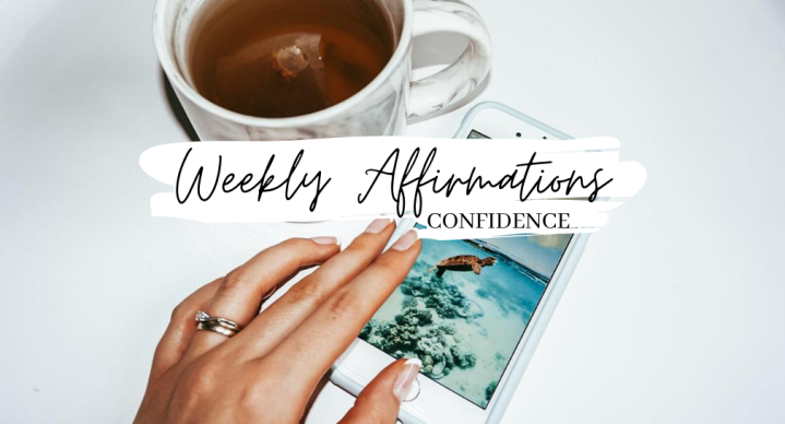Weekly Affirmations // August 10, 2020